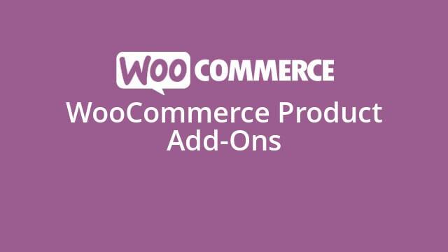 افزونه افزودنی های محصولات ووکامرس | Woocommerce Product Add-ons