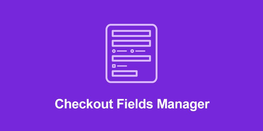 افزونه Checkout Fields Manager | دانلود افزونه مدیریت فیلدهای پرداخت EDD