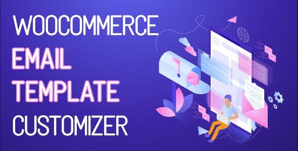 افزونه سفارشی سازی ایمیل های ووکامرس | WooCommerce Email Template Customizer